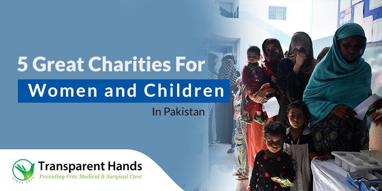 Great Charities for Women and Children in Pakistan