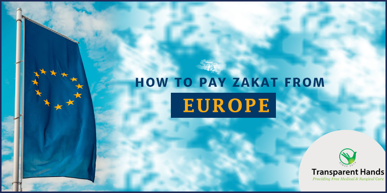 How to Pay Zakat From Europe