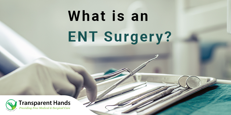 What is an ENT surgery?