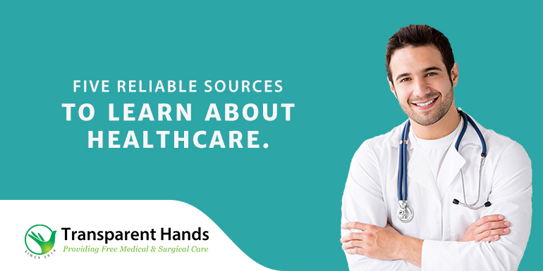 Reliable Sources to Learn About Healthcare
