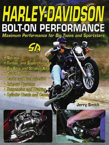 Harley-Davidson Bolt-On Performance: Maximum Performance for Big Twins and  Sportsters - transportbooks com