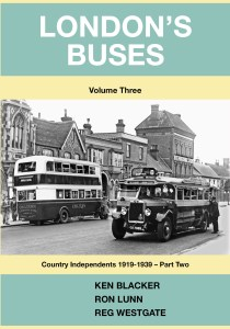 London's Buses Volume 3 - Country Area Independents 1919-1939 part 2
