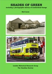 Shades of Green, with a photographic history of Leatherhead Garage