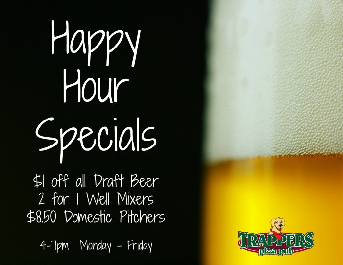 Trappers Happy Hour Specials