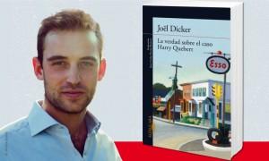 Joël Dicker Imagen tomada de: http://www.alfaguara.com/uploads/imagenes/noticia/principal/201306/principal-i-verdad-sobre-caso-harry-quebert-i-joel-dicker-una-novela-literariamente-adictiva.jpg
