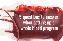 5 questions to answer when setting up a whole blood program
