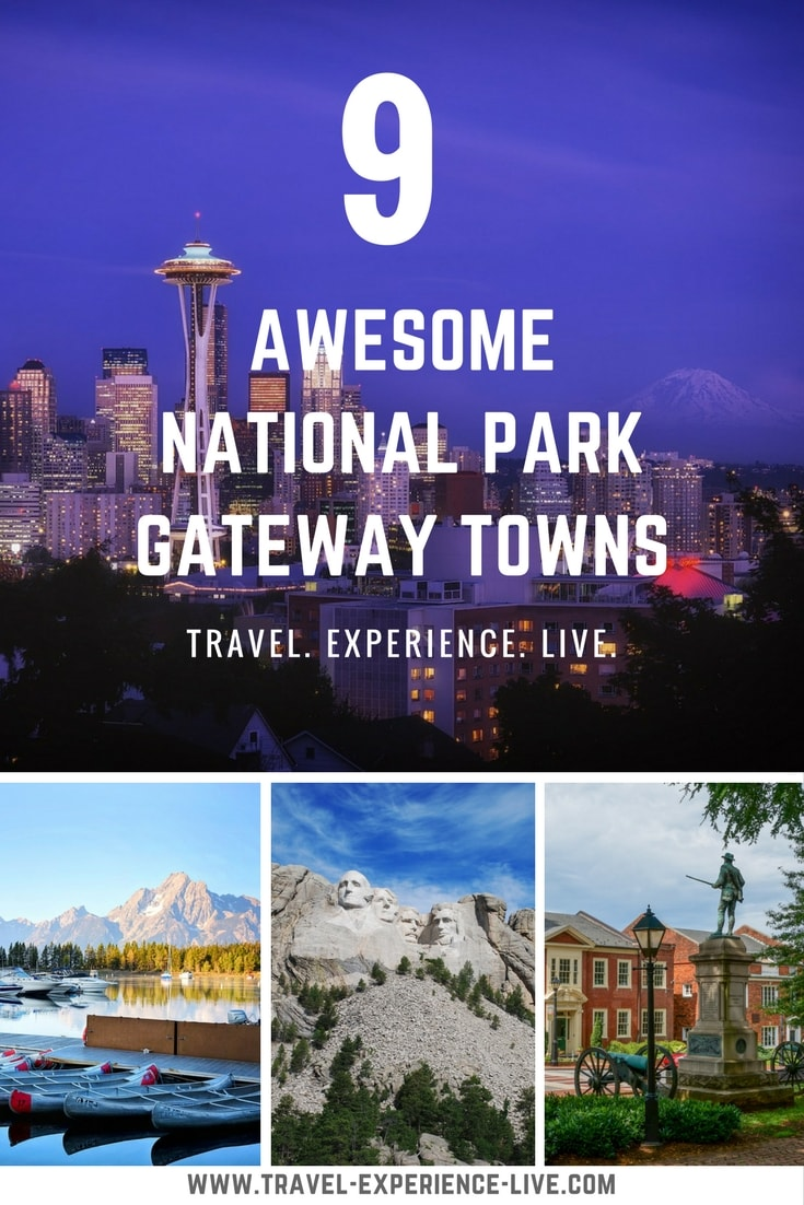 Top 9 Gateway Towns Near National Parks