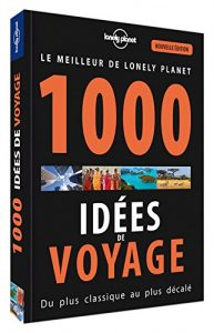 lonely-planet-1000-idees-de-voyage