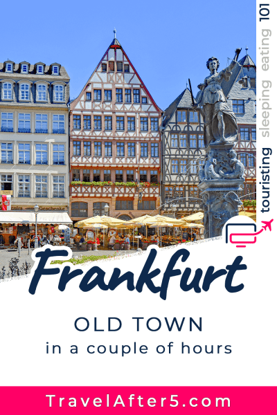 Pinterest Pin_Frankfurt Layover, by Travel After 5