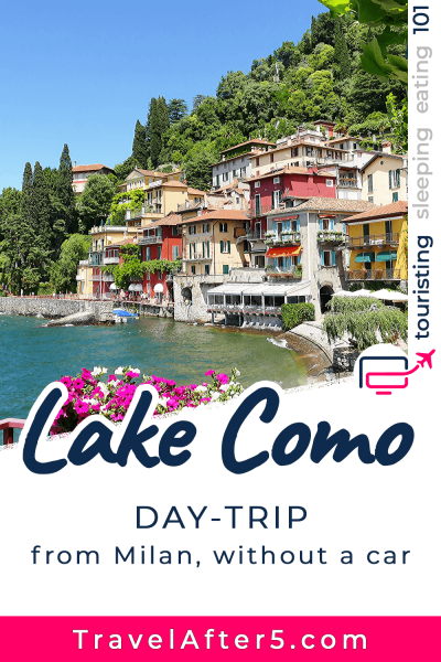 Pinterest Pin_Lake Como Day-Trip, by Travel After 5