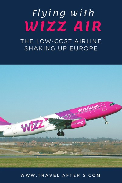 Pinterest Pin_Wizz-Air: New Low-Cost on the Block, by Travel After 5