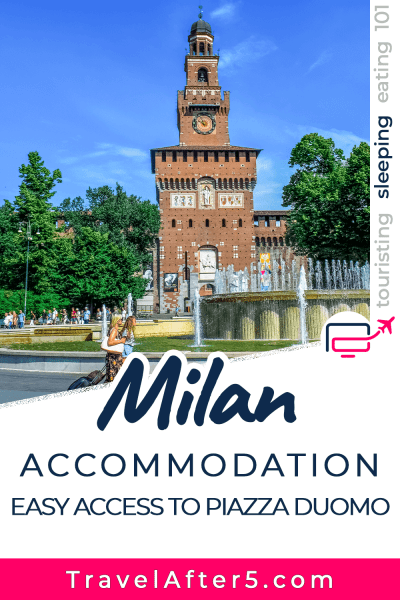 Pinterest Pin to Sleeping in Milan, by Travel After 5