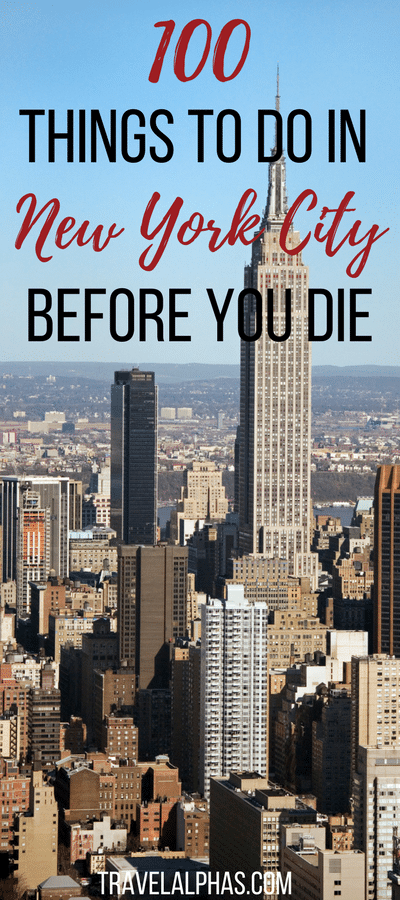 New york city bucket list 100 things to do before you die for Nyc stuff to do