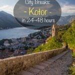 City Breaks - Kotor em 24-48 horas
