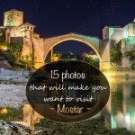 15 fotos que farão você querer visitar Mostar