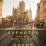 15 fotos que vão fazer você querer visitar Ghent