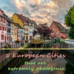 Cinco cidades europeias extremamente fotogênicas