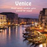 Mais de 20 fotos que vão fazer você querer visitar Veneza