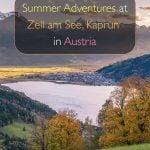 Aventuras de verão em Zell am See e Kaprun, Áustria