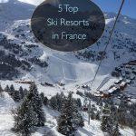 5 melhores resorts de esqui na França
