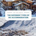 Os diferentes tipos de acomodação de esqui