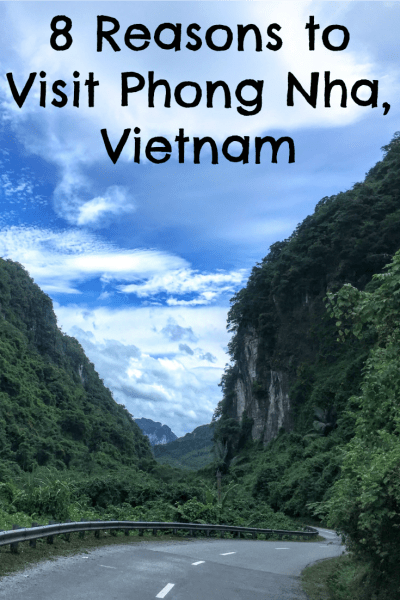 We loved Phong Nha-Ke Bang National Park in Vietnam, and you will too! Here are 8 reasons you should check out Phong Nha.
