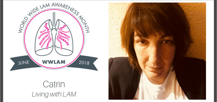 Living with LAM: Catrin