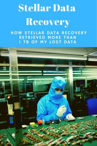 How Stellar Data Recovery Retrieved More Than 1 TB of My Lost Data