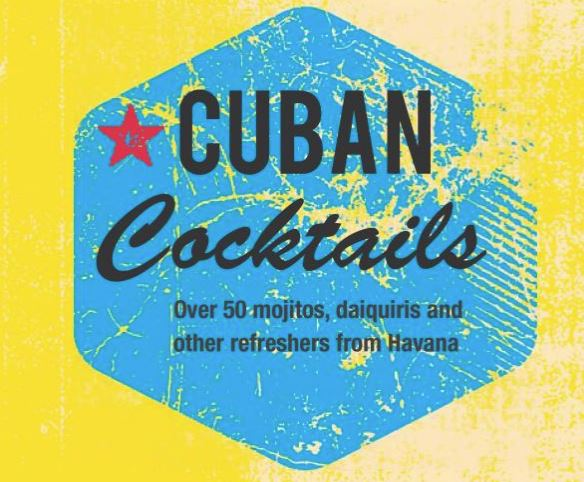 Front cover of the book Cuban Cocktails