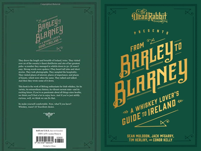 The cover of the book From Barley to Blarney, a guide to Ireland's whiskey distilleries.