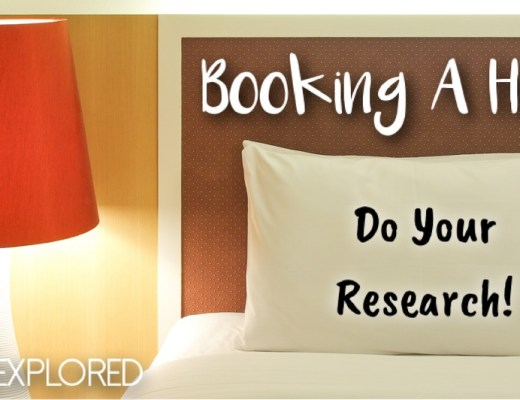 Booking A Hotel? Do Your Research!