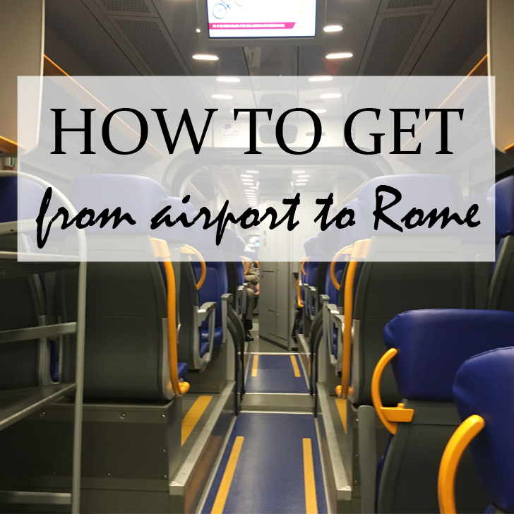 How to get from airport to Rome - Travel for a Living