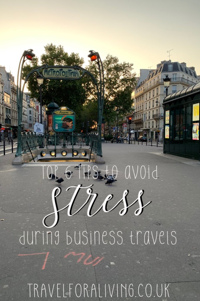 6 tips how to avoid stress during business travels - Travel for a Living