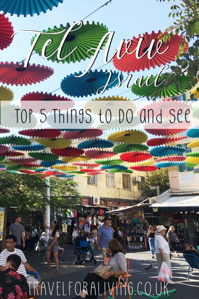Top 5 Things to Do and See in Tel Aviv - Travel for a Living