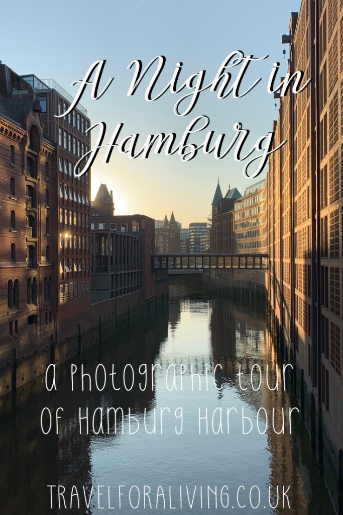 A night in Hamburg - A photographic tour of Hamburg Hafen - Travel for a Living
