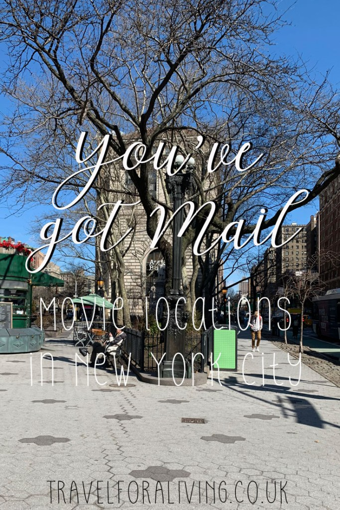 You've got Mail Movie Locations - Travel for a Living