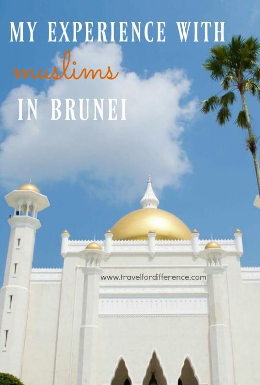 Grand Mosque of Brunei with text overlay - My experience with Muslims in Brunei