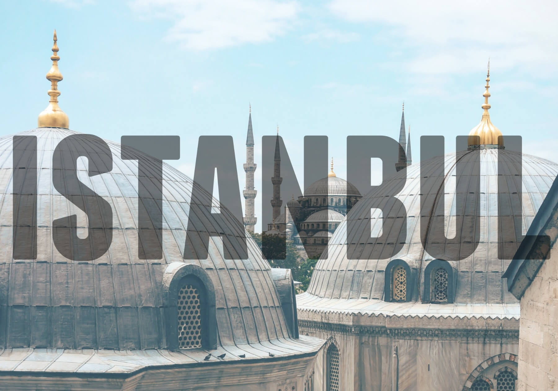 'ISTANBUL' (Tops of mosques and gold points)
