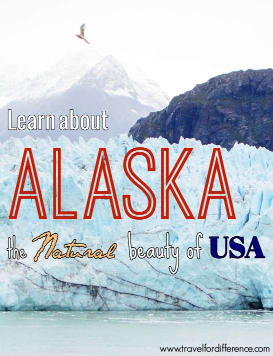 Learn about Alaska - The Natural Beauty of USA