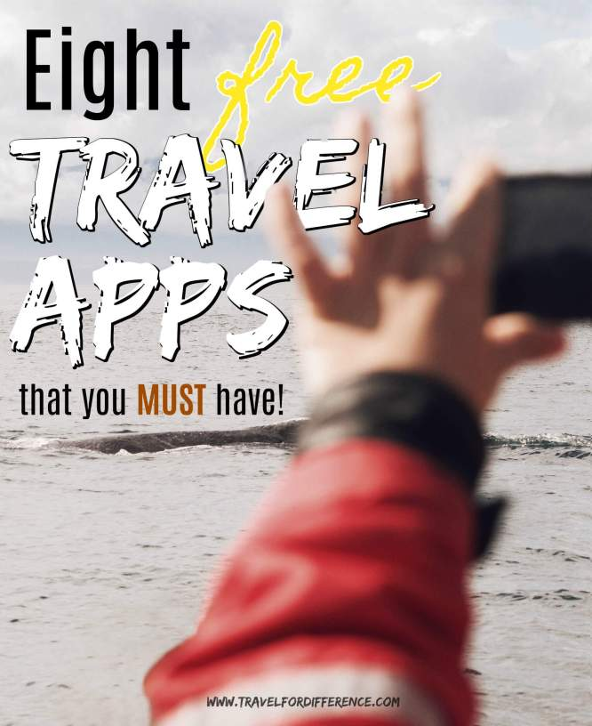 8 Free Travel Apps that you MUST Have!