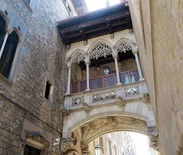 Gothic Quarter Barcelona The Deceitful Bridge In Calle Del Bisbe So Many False Elements On It