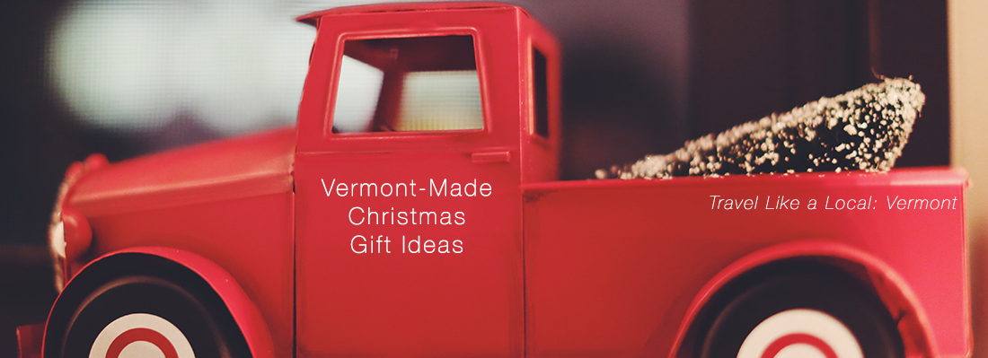 Vermont Made Christmas Gift Ideas