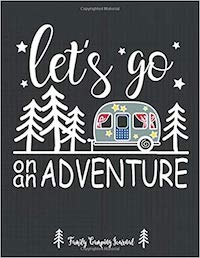 Family Adventure Travel Camping Journal