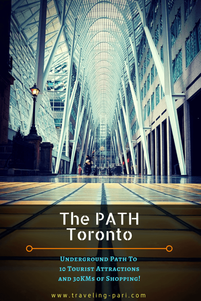 The Path Toronto is an underground pathway from which you can access popular tourist attractions such as the Hockey Hall Of Fame, The Brookfield Place and 30 Kms of Shopping. Find out how to use the PATH here.