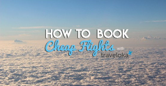 How to Book Cheap Flights with the Traveloka App – Travel Up