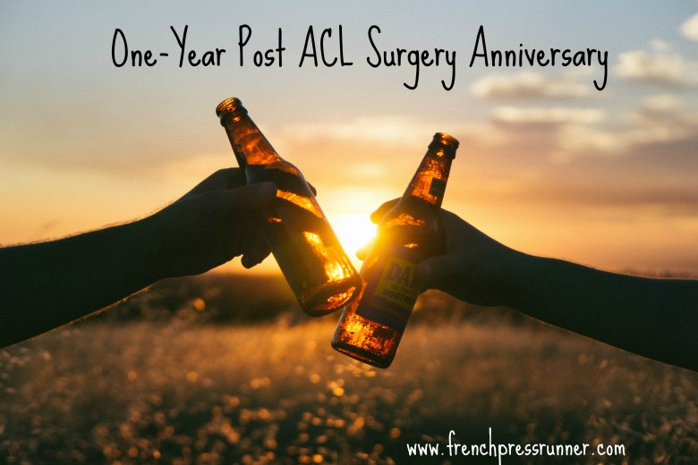 One Year Post ACL Surgery Anniversary