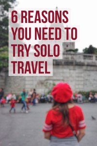 Thinking about traveling solo? Don't be afraid! Here are 12 reasons you need to try solo travel at least once!