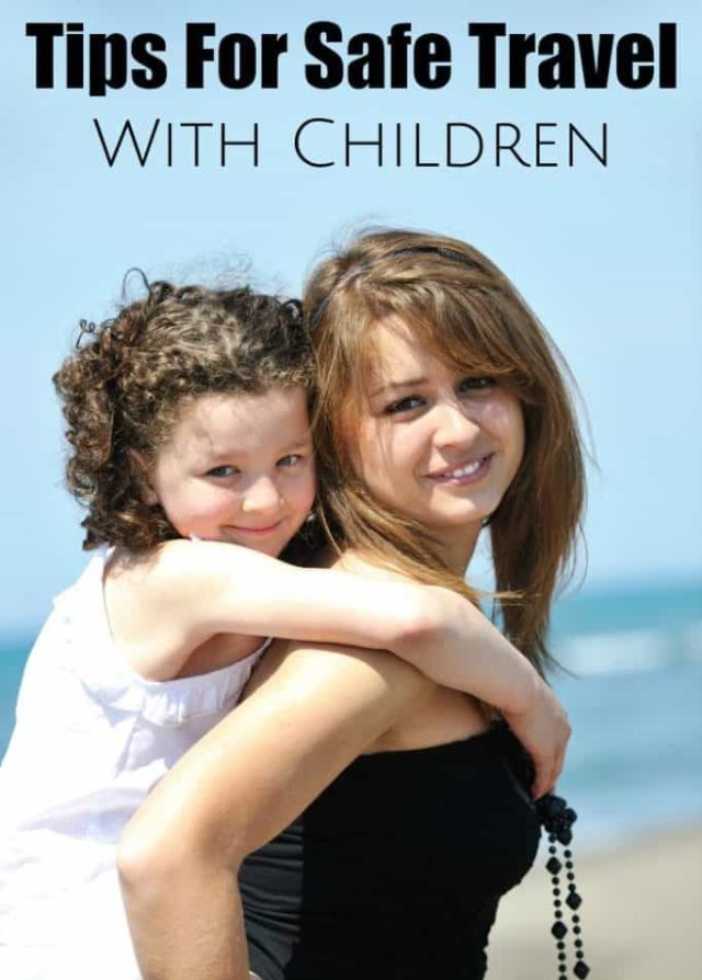 tips for safe travel with children