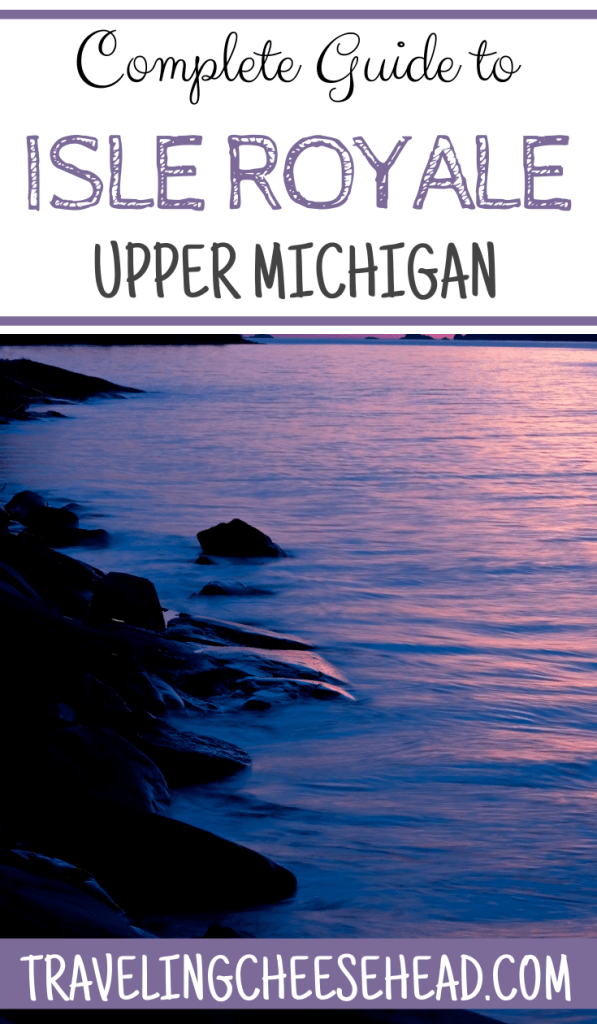 The Best Complete Guide to Isle Royale, Upper Michigan
