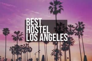 Best Hostels Los Angeles